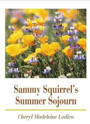 Sammy Squirrel's Summer Sojourn